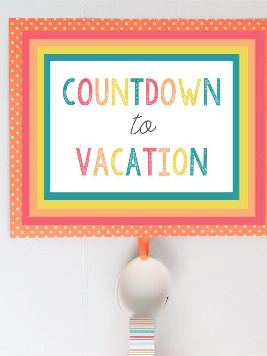 countdown to vacation printable 6