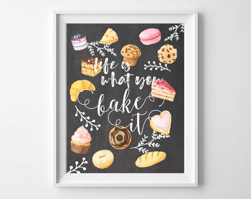 life is what you bake it printable art