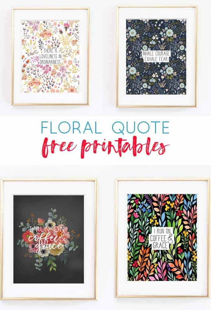 Floral Quote Printables {Free Wall Art Decor}